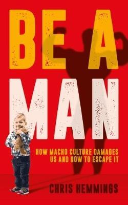 Be a Man by Chris Hemmings