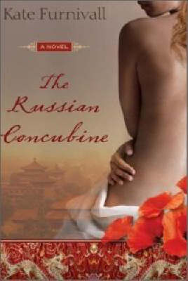 The The Russian Concubine by Kate Furnivall