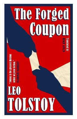 The Forged Coupon by Leo Tolstoy