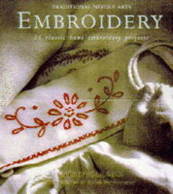 Embroidery: 25 Classic Hand Embroidery Projects book