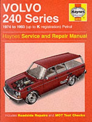 Volvo 240 Series Service and Repair Manual by Robert Maddox