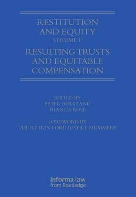 Restitution and Equity Volume 1: Resulting Trusts and Equitable Compensation book