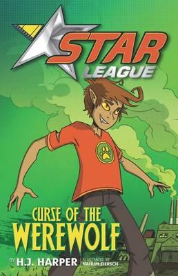 Star League 2: Curse Of The Werewolf by H.J. Harper