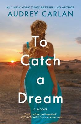To Catch a Dream book