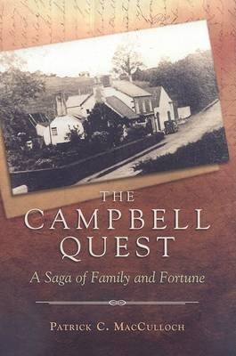 The Campbell Quest by Patrick C. MacCulloch
