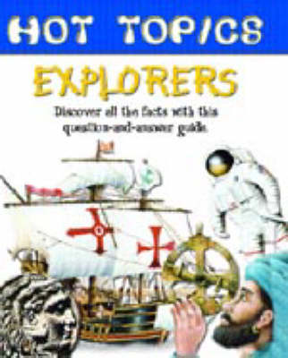 HOT TOPICS EXPLORERS by Margarette Lincoln