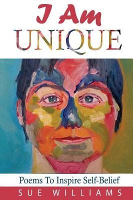 I Am Unique by Sue Williams