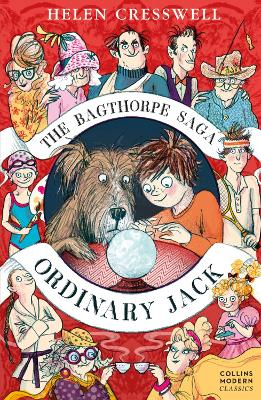 The Bagthorpe Saga: Ordinary Jack by Helen Cresswell