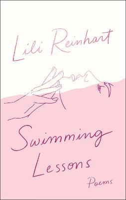 Swimming Lessons: Poems by Lili Reinhart