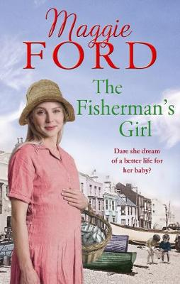 Fisherman's Girl by Maggie Ford