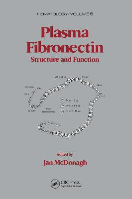 Plasma Fibronectin: Structure and Functions book