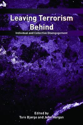 Leaving Terrorism Behind by Tore Bjorgo