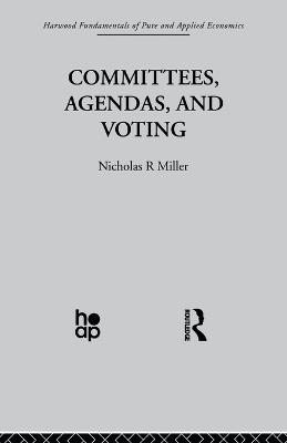 Committees, Agendas and Voting by N. Miller