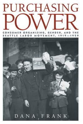 Purchasing Power by Dana Frank