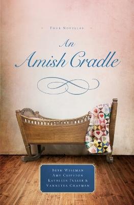 An Amish Cradle by Beth Wiseman