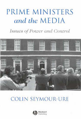 Prime Ministers and the Media book