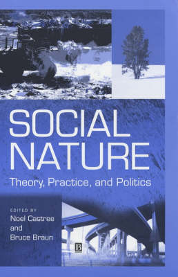 Social Nature by Noel Castree