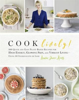 Cook Lively! by Laura-Jane Koers