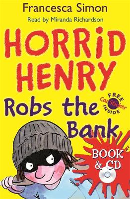 Horrid Henry Robs the Bank: Book 17 by Francesca Simon