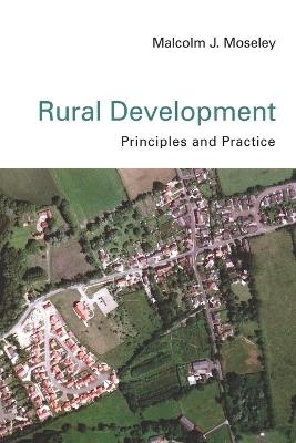 Rural Development by Malcolm J. Moseley