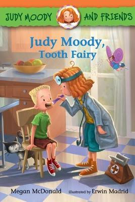 Judy Moody and Friends: Judy Moody, Tooth Fairy by Megan McDonald