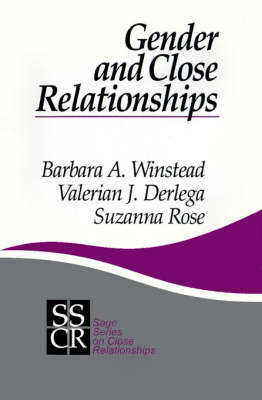 Gender and Close Relationships by Barbara A. Winstead