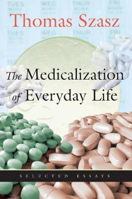 Medicalization of Everyday Life book