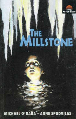 The Millstone: After Dark Book 36 by Michael O'Hara