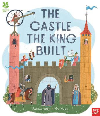 National Trust: The Castle the King Built book