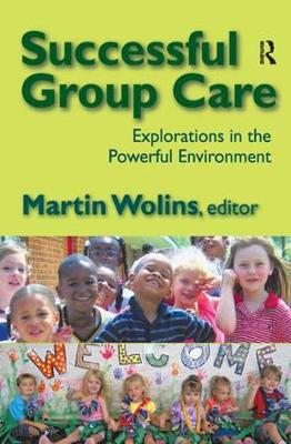 Successful Group Care by Martin Wolins