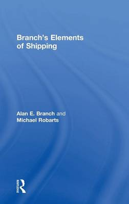 Branch's Elements of Shipping by Alan Edward Branch