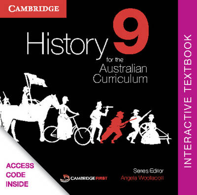 History for the Australian Curriculum Year 9 Interactive Textbook by Angela Woollacott