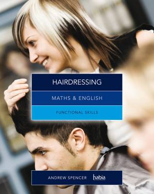 Maths & English for Hairdressing: Functional Skills book