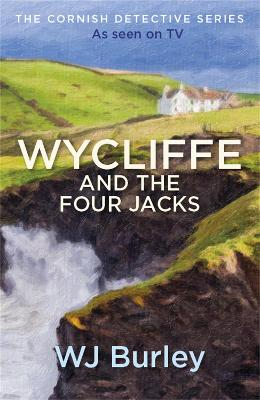 Wycliffe and the Four Jacks by W. J. Burley