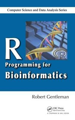 R Programming for Bioinformatics by Robert Gentleman