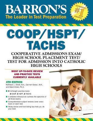 Barron's COOP/HSPT/Tachs, 4th Edition by Kathleen Elliott