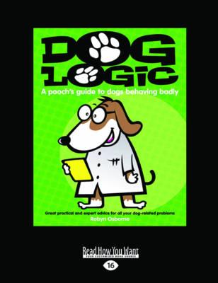 Dog Logic by Robyn Osborne