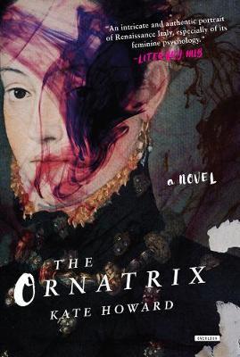 The Ornatrix by Kate Howard