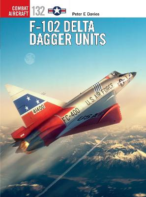 F-102 Delta Dagger Units by Peter E. Davies