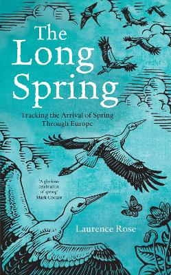 The Long Spring by Laurence Rose