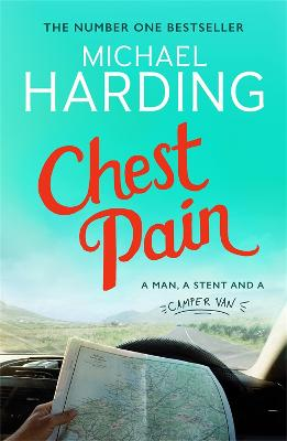 Chest Pain: A man, a stent and a camper van by Michael Harding