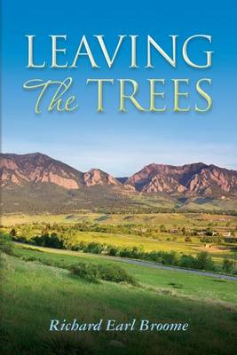 Leaving the Trees by Richard Broome