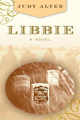 Libbie: A Novel book