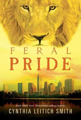 Feral Pride by Cynthia Leitich Smith