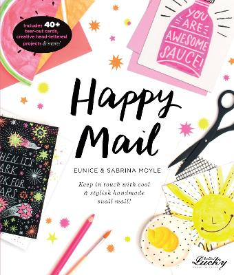 Happy Mail by Eunice Moyle