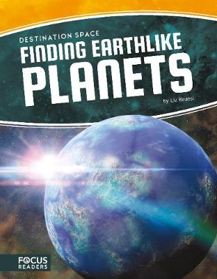 Destination Space: Finding Earthlike Planets book