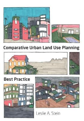 Comparative Urban Land Use Planning: Best Practice book