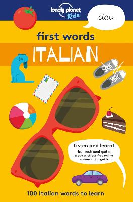 First Words - Italian by Lonely Planet Kids