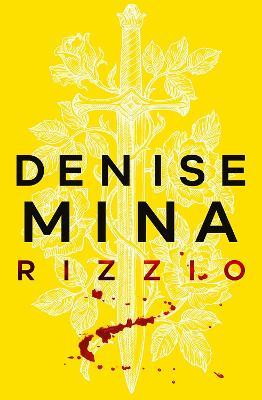 Rizzio: Darkland Tales by Denise Mina