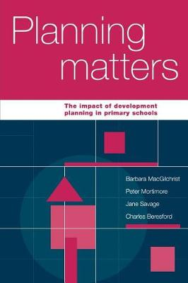 Planning Matters by Barbara MacGilchrist